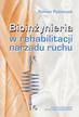 Paśniczek Roman - Bioinżynieria w rehabilitacji narządu ruchu