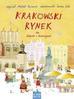 Rusinek Michał - Krakowski Rynek dla chłopców i dziewczynek (dodruk 2018)