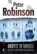 Peter Robinson - Ukryte w mroku