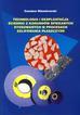 Niżankowski Czesław - Technologia i eksploatacja ściernic z korundów spiekanych stosowanych w procesach szlifowania płaszczyzn
