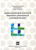Zieliński Andrzej P., Sanecki Henryk, Wachowicz Łukasz - Analiza konstrukcji walcowych zbiorników ciśnieniowych w strefach otworów