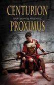Bartłomiej Misiniec - Centurion Proximus