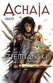 Andrzej Ziemiański - Achaja Tom 3