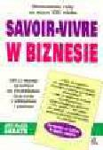 Sabath A.M. - Savoir-vivre w biznesie