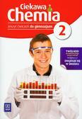 Hanna Gulińska, Janina Smolińska - Chemia GIM Ciekawa chemia 2 ćw. w.2012 WSIP