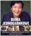 Ming Tsai, Artur Boehm - Dania jednogarnkowe. 80 szybkich i zdrowych dań...