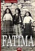 Andrew Apostoli - Nasza historia. Fatima. Orędzie nadziei..