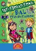 praca zbiorowa - Superbohaterowie - Bal przebierańców