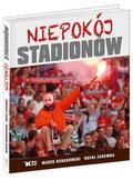 Marek Bobakowski, Rafał Zaremba - Niepokój stadionów