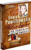 Beata Pawlikowska - Blondynka na Czarnym Lądzie twarda w.2012