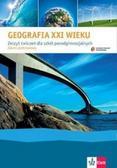 Justyna Nowacka, Beata Stachowska, Beata Pusz - Geografia XXI wieku ćwiczenia Klett