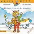 Liane Schneider - Mądra mysz - Zuzia pierwszy raz leci samolotem