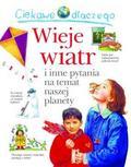 Anita Ganeri - Ciekawe dlaczego - Wieje wiatr