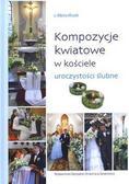 s.Albina Kłusek - Kompozycje kwiatowe w kościele uroczystości ślubne