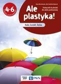 Beata Marcinkowska, Lidia Frydzińska-Świątczak - Plastyka SP 4-6 Ale plastyka! Podr. NE/PWN