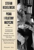 Stefan Kisielewski - Pisma i felietony muzyczne. Tom II