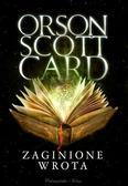 Orson Scott Card - Zaginione wrota
