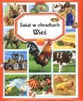 praca zbiorowa - Świat w obrazkach - Wieś TW