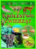 praca zbiorowa - Skarbnica wiedzy - Królestwo zwierząt