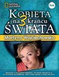 Martyna Wojciechowska - Kobieta na krańcu świata 3 TW