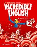 Sarah Phillips, Michaela Morgan, Peter Redpath - Incredible English  2E 2 WB OXFORD