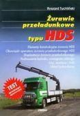 Tuchliński Ryszard - Żurawie przeładunkowe typu HDS  LIWONA