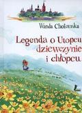 Wanda Chotomska - Legenda o Utopcu, dziewczynie i chłopcu