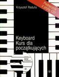 Krzysztof Raduła - Keyboard. Kurs dla początkujących
