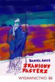 Daniel Ange - Zraniony pasterz