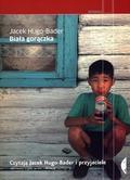 Jacek Hugo-Bader - Biała gorączka Audiobook