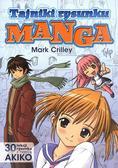 Mark Crilley - Tajniki rysunku Manga