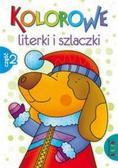 Lidia Szwabowska - Kolorowe literki i szlaczki część 2 LITERKA