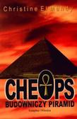 Christine El Mahdy - Cheops. Budowniczy piramid
