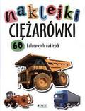Praca zbiorowa - Naklejki - Ciężarówki Jedność
