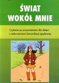 Zdzisława Orłowska-Popek - Świat wokół mnie. Czytanie ze zroz. dla dzieci ...