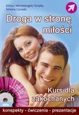 Enrica i Michelangelo Tortalla, Simona Corrado - Droga w stronę miłości. Kurs dla zakochanych