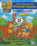 Jagoda Cieszyńska - Kocham czytać zeszyt 1. Samogłoski