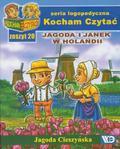 Jagoda Cieszyńska - Kocham czytać zeszyt 20. Jagoda i Janek w Holandii