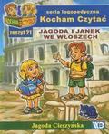 Jagoda Cieszyńska - Kocham czytać zeszyt 21. Jagoda i Janek we Włosz..