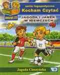 Jagoda Cieszyńska - Kocham czytać zeszyt 27. Jagoda i Janek w Niemcz..