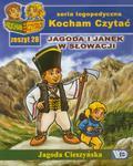 Jagoda Cieszyńska - Kocham czytać zeszyt 28. Jagoda i Janek w Słowacji