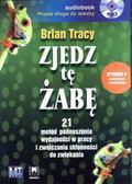Brian Tracy - Zjedz tę żabę Audiobook