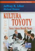 Jeffrey K. Liker, Michael Hoseus - Kultura Toyoty. Serce i dusza filozofii Toyoty