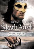 Robert Low - Zaprzysiężeni Tom 1. Skarb Attyli