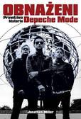 Jonathan Miller - Obnażeni. Prawdziwa historia Depeche Mode