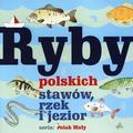 Władysław Fisher - Ryby polskich stawów, rzek i jezior