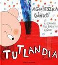Agnieszka Ginko - Tutlandia