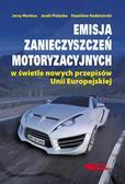 Jerzy Merkisz, Jacek Pielecha, Stanisław Radzimir - Emisja zanieczyszczeń motoryzacyjnych w świetle...