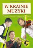 Agnieszka Kreiner-Bogdańska - W krainie muzyki. Podr. dla szkół muzycznych PWM