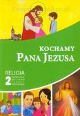 red. ks. Piotr Goliszek - Katechizm SP 2 Kochamy Pana Jezusa podr GAUDIUM